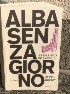 La copertina del romanzo Alba senza giorno di Fernando Coratelli